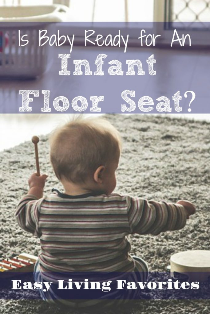 Is baby ready for an infant floor seat?